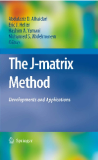 The J-Matrix Method.Abdulaziz D. Alhaidari · Eric J. Heller · Hashim A. Yamani 2011