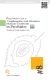 The Flying Publisher Guide to  Complementary and Alternative Medicine Treatments in Psychiatry 2012 Edition
