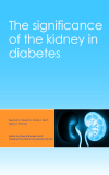 The significance of the kidney in diabetes