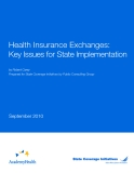 Health Insurance Exchanges:   Key Issues for State Implementation