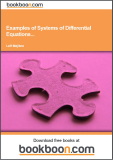 Examples of Systems of Differential Equations and Applications from Physics and the Technical Sciences Calculus 4c-3