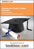 Managing for Quality in Higher Education: A Systems Perspective An Instructional Text for Teaching the Quality Sciences