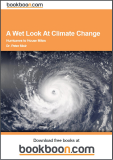 A Wet Look At Climate Change Hurricanes to House Mites