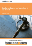 Book: Bioethanol: Science and technology of fuel alcohol