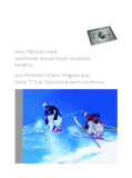 Your Platinum Card worldwide annual travel insurance benefits.