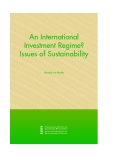 An International Investment Regime? Issues of Sustainability
