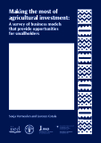 Making the most of agricultural investment: A survey of business models that provide opportunities for smallholders
