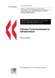 OECD Working Papers on Insurance and Private Pensions No. 32: Pension Fund Investment in Infrastructure