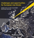 Challenges and opportunities  for European real estate: Insights from our sixth annual EMEIA  Real Estate Workshop