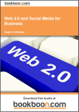 Web 2.0 and Social Media for Business