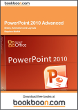 PowerPoint 2010 Advanced