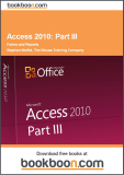 Access 2010 Part III : Foms and report