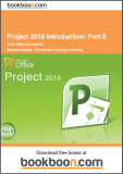 Project 2010 Introduction Part II