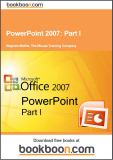PowerPoint 2007 Part I