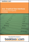 Java: Graphical User Interfaces – An Introduction to Java Programming