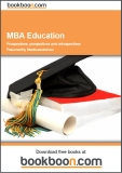 MBA Education: Prospectives, perspectives and retrospectives