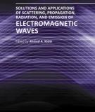 SOLUTIONS AND APPLICATIONS OF SCATTERING, PROPAGATION, RADIATION AND EMISSION OF ELECTROMAGNETIC WAVES