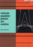 MOLECULAR POPULATION GENETICS AND EVOLUTION