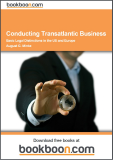 Conducting Transatlantic Business Basic Legal Distinctions in the US and Europe