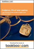Evidence, Proof and Justice: Legal Philosophy and the Provable in English Courts