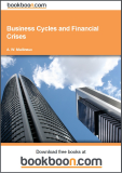 Business Cycles and Financial Crises - A. W. Mullineux