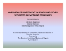 OVERVIEW OF INVESTMENT IN BONDS AND OTHER  SECURITIES IN EMERGING ECONOMIES SECURITIES IN EMERGING ECONOMIES