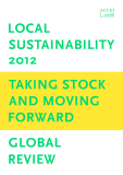 LOCAL SUSTAINABILITY 2012: TAKING STOCK AND MOVING FORWARD