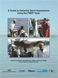 A Guide to Fisheries Stock Assessment  using the FMSP Tools