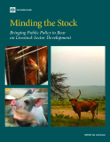 Minding the Stock Bringing Public Policy to Bear on Livestock Sector Development