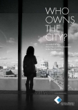 Who  owns the City? An analysis of Office  Ownership and Global Investment  in the City of London