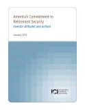 America's Commitment to Retirement Security Investor Attitudes and Actions
