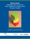 Taking Stock:  Assessing and Improving  Early Childhood Learning and  Program Quality
