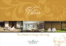 THE ULTIMATE IN LUXURY VILLA LIVING
