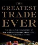 The Greatest trade ever - Gregory Zuckerman