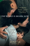 The World is Bigger Now by Euna Lee