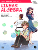 The Manga Guide™ to Linear Algebra