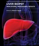LIVER BIOPSY INDICATIONS, PROCEDURES, RESULTS