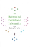 The Mathematical Foundation of Informatics