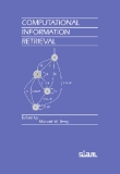 COMPUTATIONAL INFORMATION RETRIEVAL