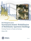 INCREMENTAL SEISMIC REHABILITATION OF MULTIFAMILY APARTMENT BUILDINGS