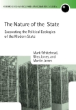 The Nature of the State: Excavating the Political Ecologies of the Modern State