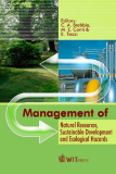 Management of Natural Resources, Sustainable Development and Ecological Hazards