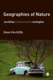 Geographies of Nature societies, environments, ecologies