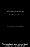 REFASHIONING NATURE: FOOD, ECOLOGY AND CULTURE