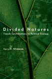 Divided Natures: French Contributions to Political Ecology
