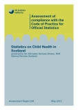Statistics on Child Health in  Scotland (produced by the Information Services Division, NHS  National Services Scotland)