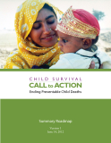 CHILD SURVIVAL CALL TO ACTION Ending Preventable Child Deaths