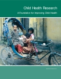 Child Health Research A Foundation for Improving Child Health