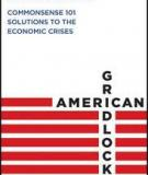 Additional Praise for American Gridlock