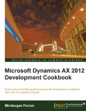 Microsoft Dynamics AX 2012 Development Cookbook